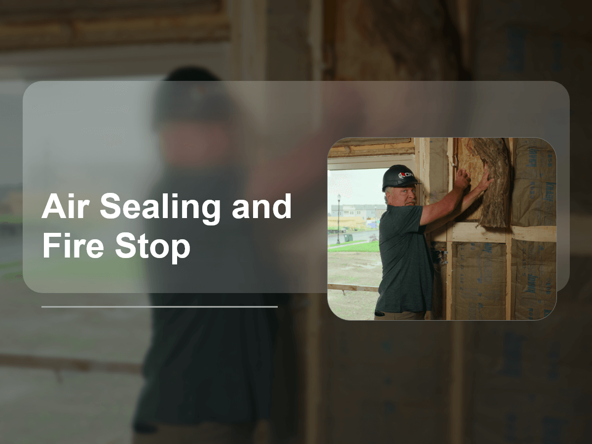 Air Sealing and Fire Stop