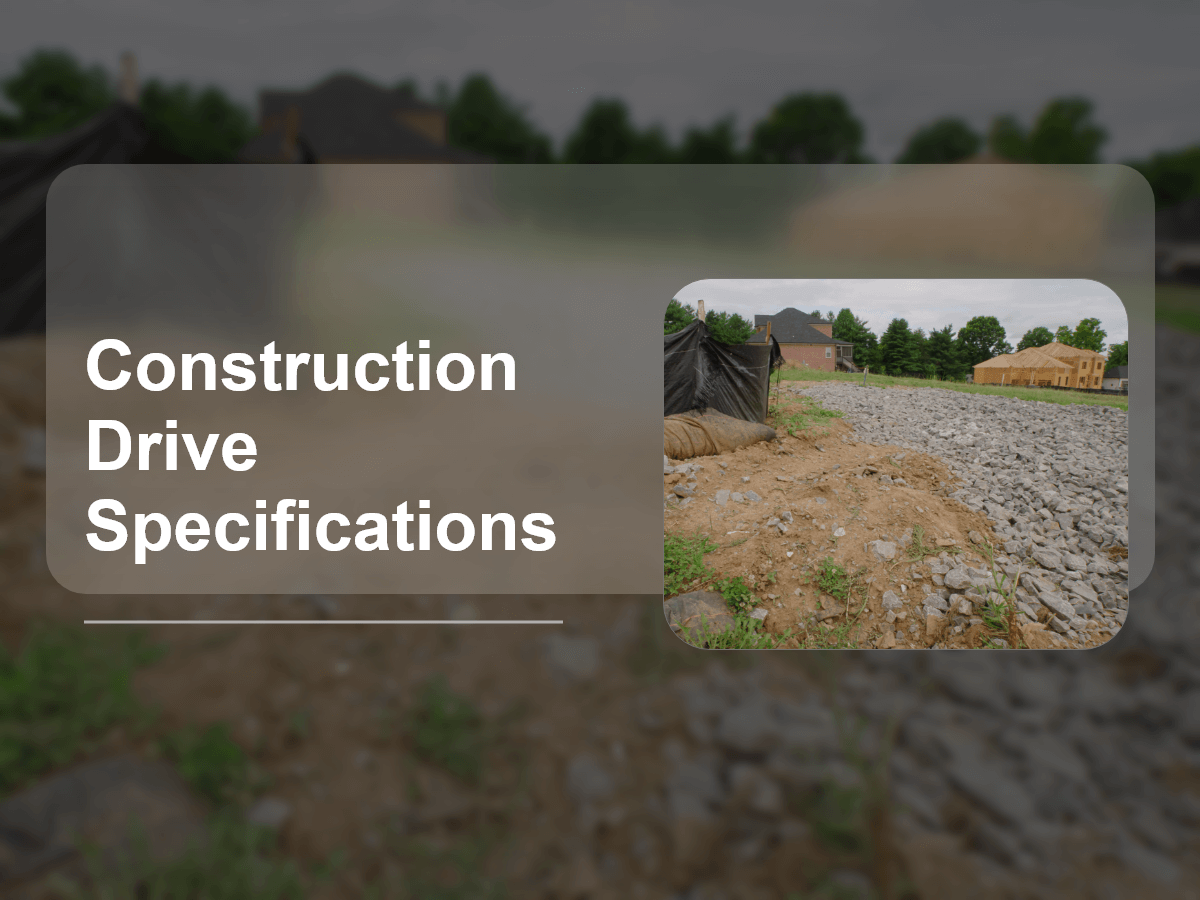 Construction Drive Specifications