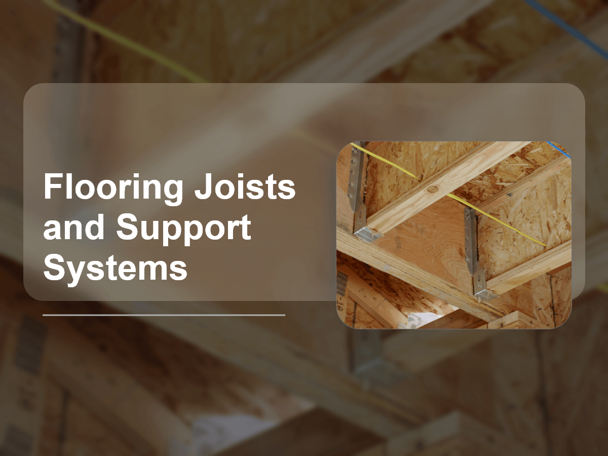 Flooring Joists & Support Systems