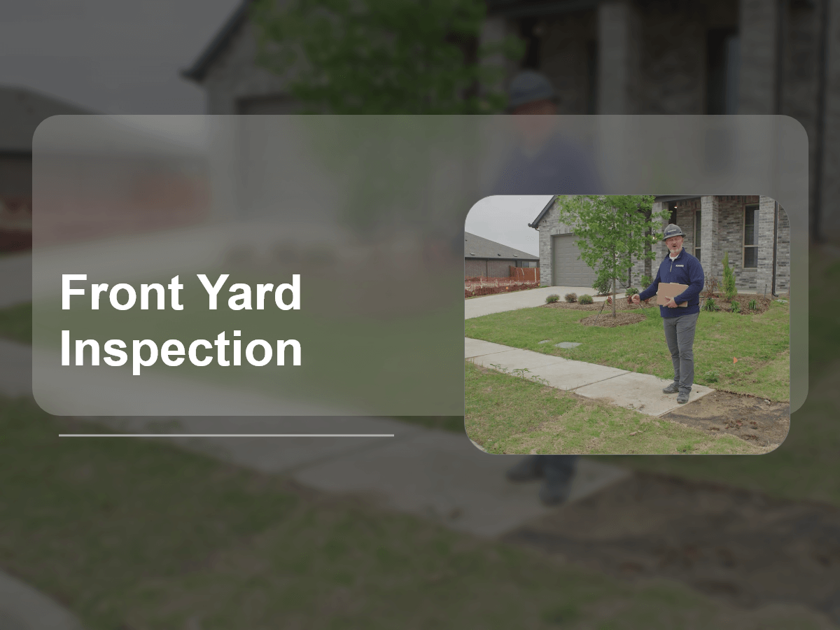 Front Yard Inspection