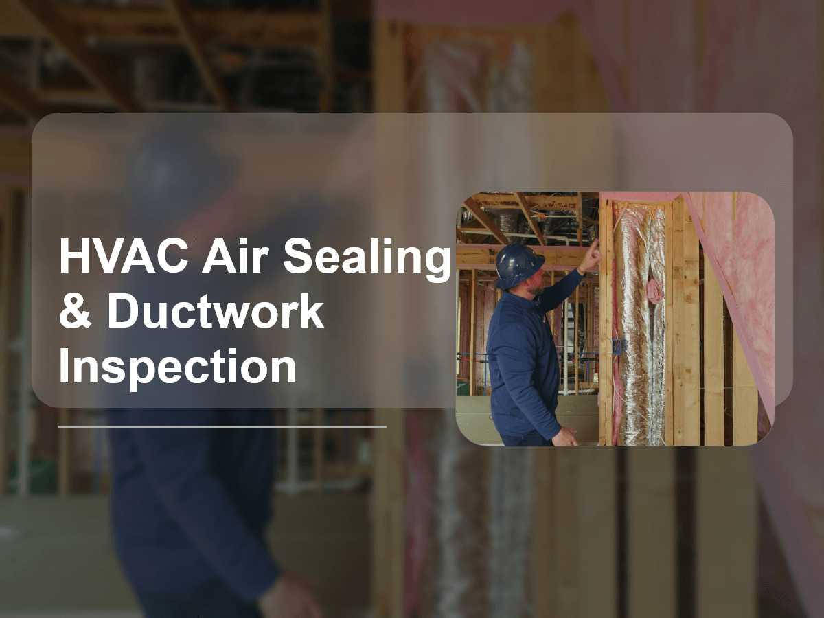 HVAC Air Sealing & Ductwork Inspection