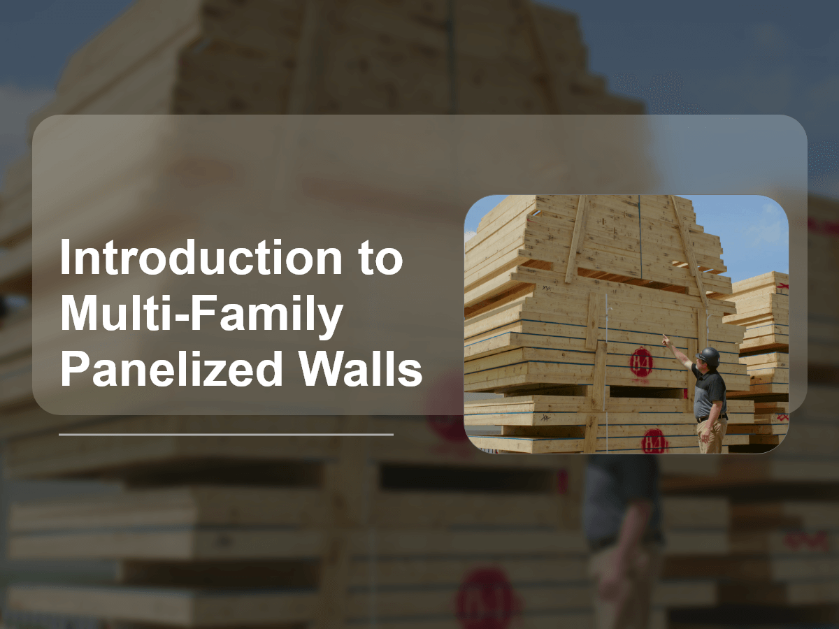Introduction to Multi-Family Panelized Walls