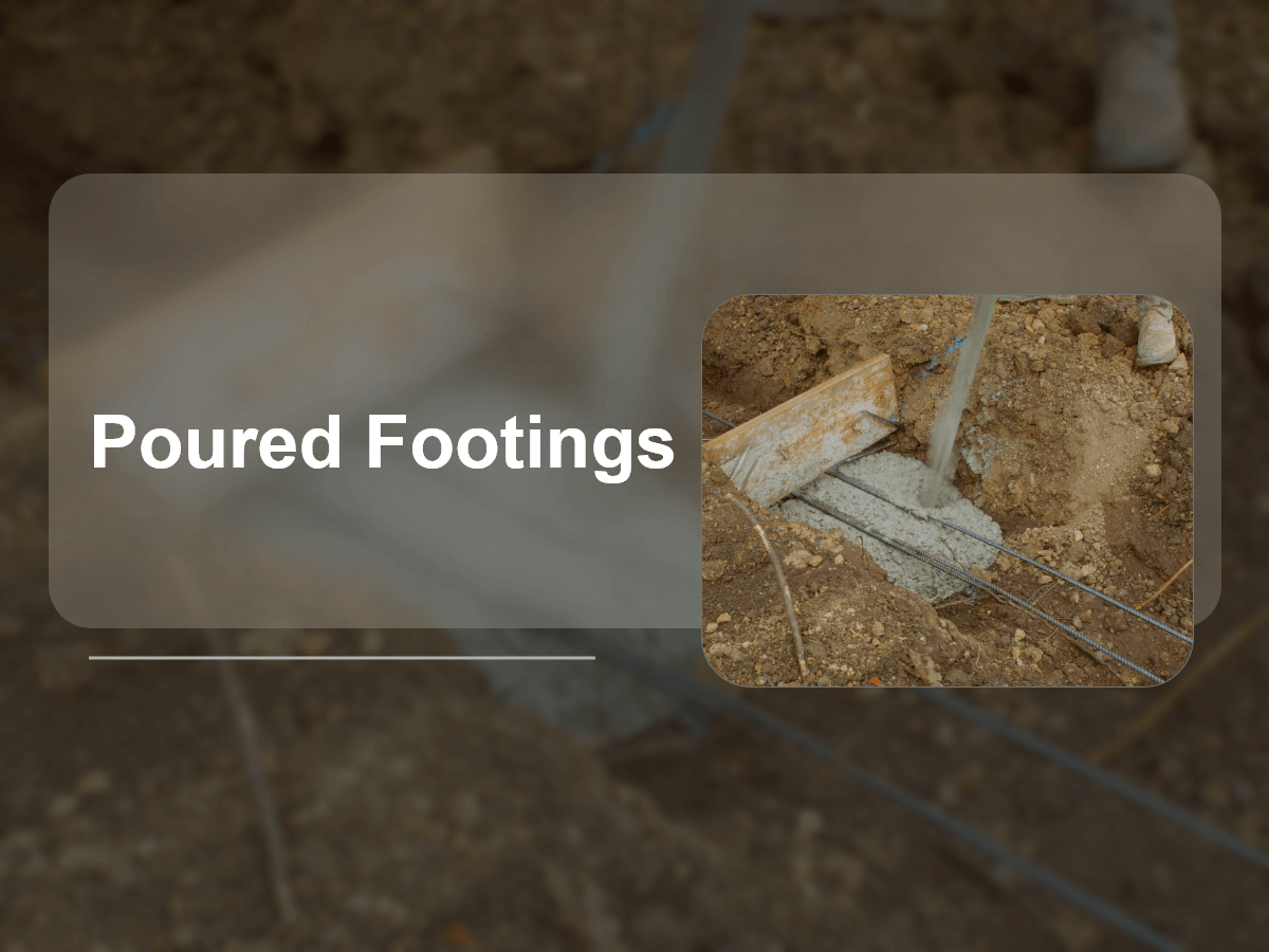 Poured Footings