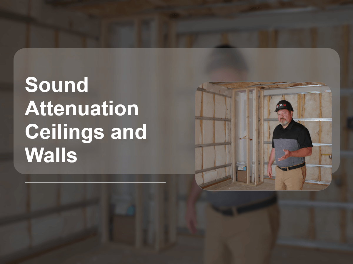 Sound Attenuation Ceilings and Walls